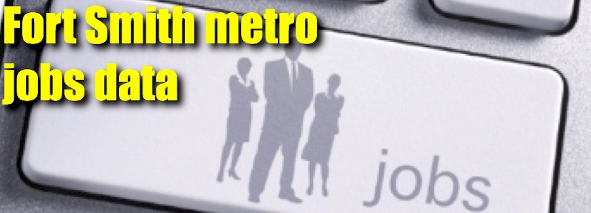 Jobless rate rises in Fort Smith metro, decline considered in employed and labor force thumbnail